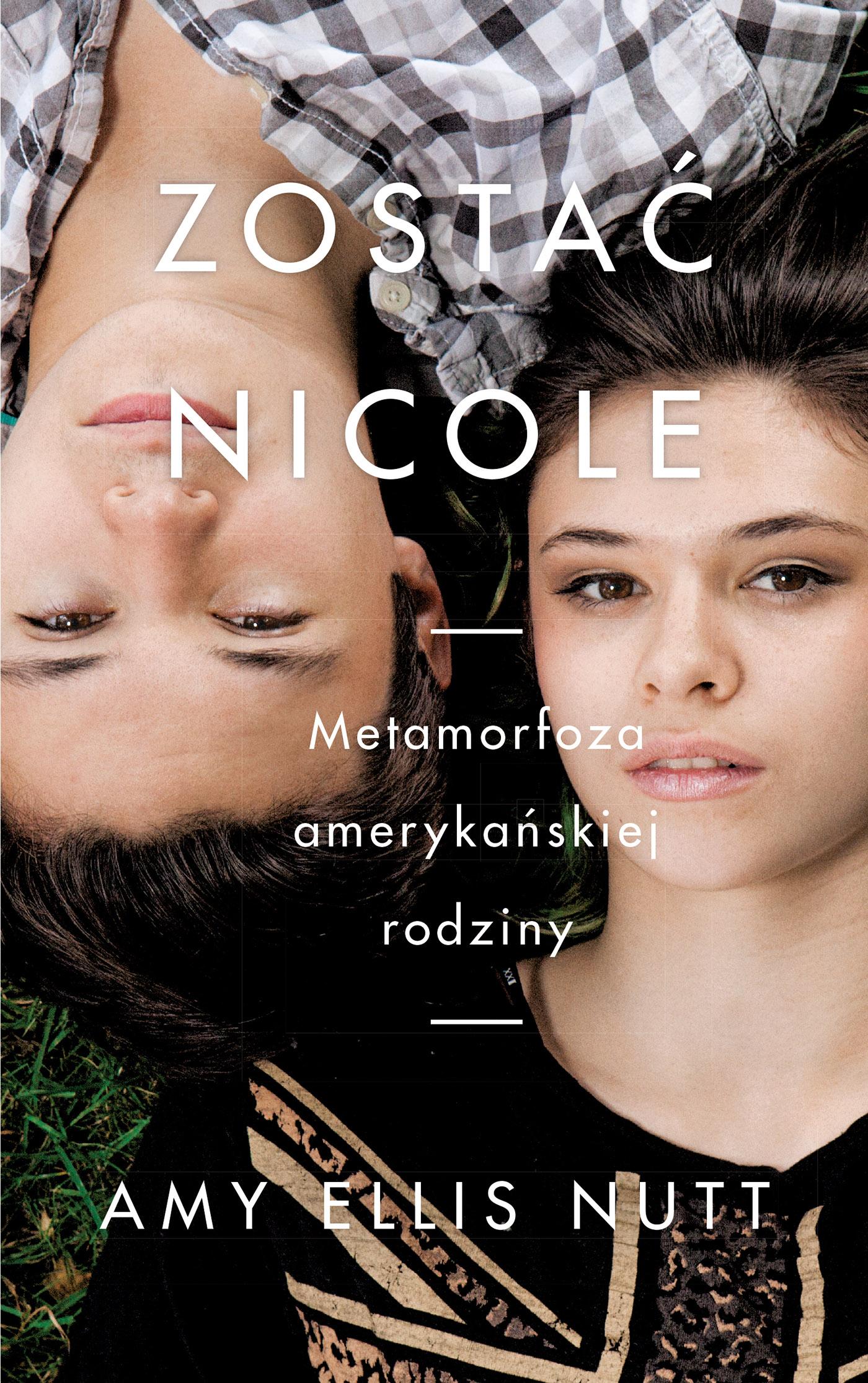 Zostać Nicole - Amy Ellis Nutt (okładka)