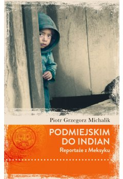 Podmiejskim do Indian